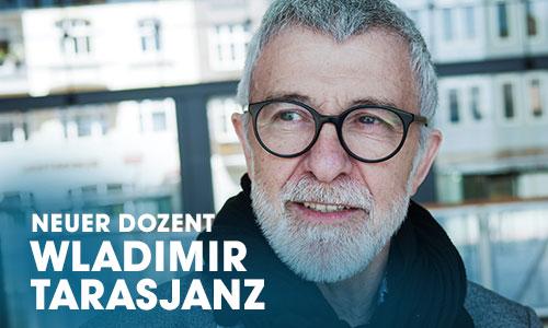 Das Artrium-Schauspielschule Hamburg begrüßt den Schauspieler Wladimir Tarasjanz als erfahrenen Dozenten für Regie, Schauspiel und Film.